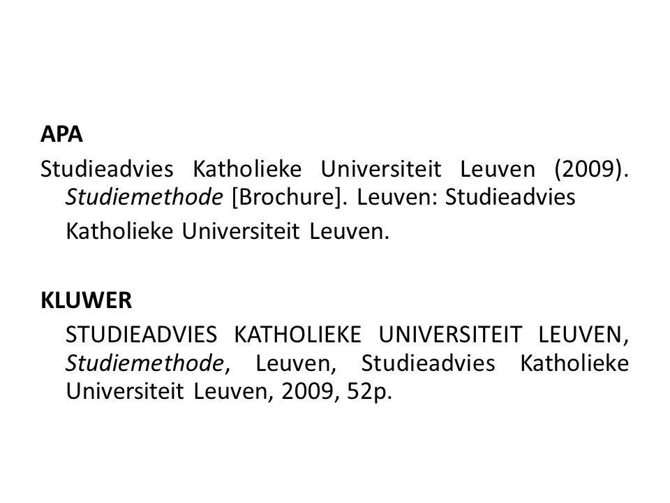 APA Studieadvies Katholieke Universiteit Leuven (2009). Studiemethode [Brochure]. Leuven: Studieadvies.